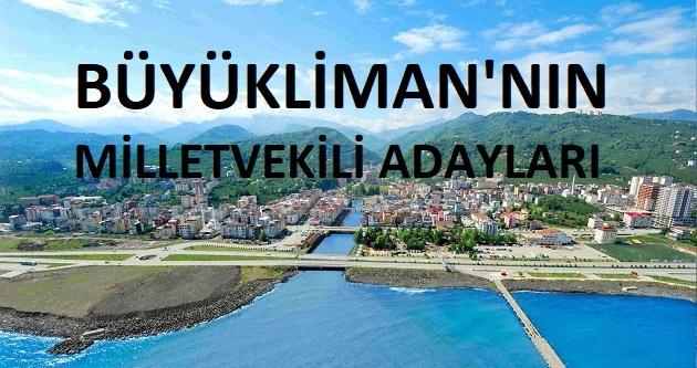 BÜYÜKLİMAN'NIN MİLLETVEKİLİ ADAYLARI